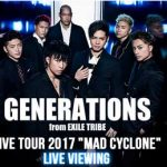 GENERATIONSのライブツアー2017がdTVで独自配信!